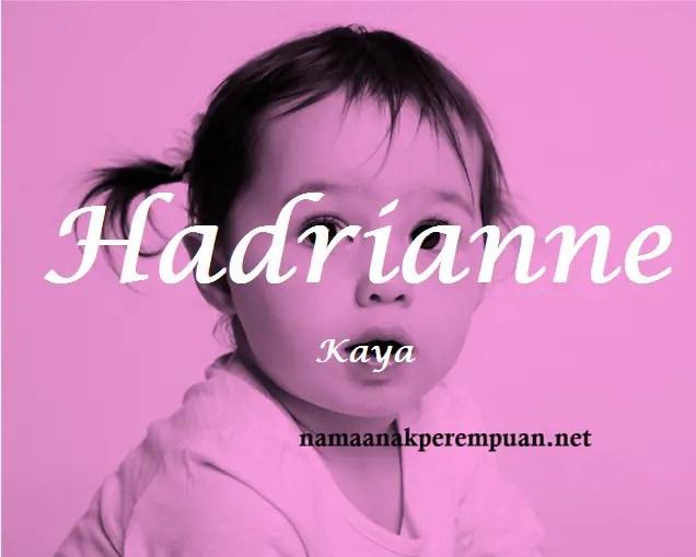 arti nama Hadrianne