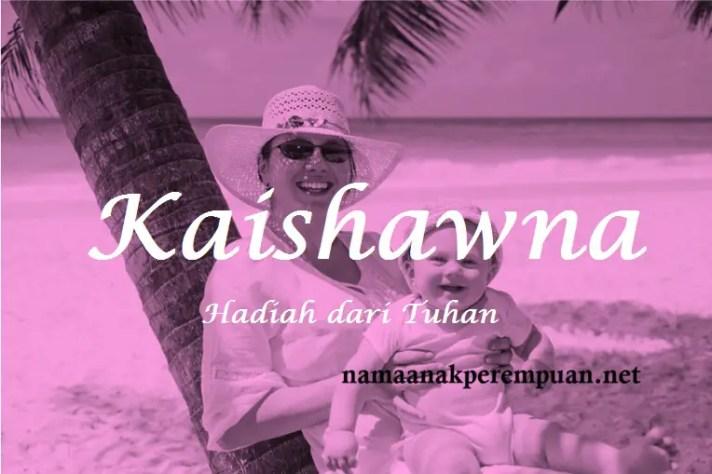 arti nama Kaishawna