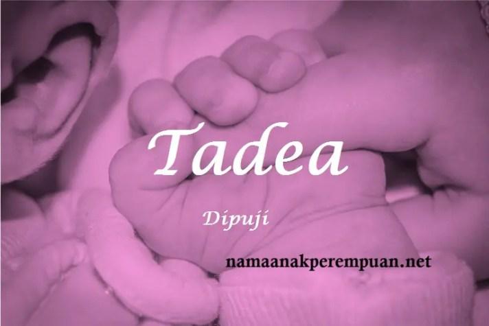 arti nama Tadea
