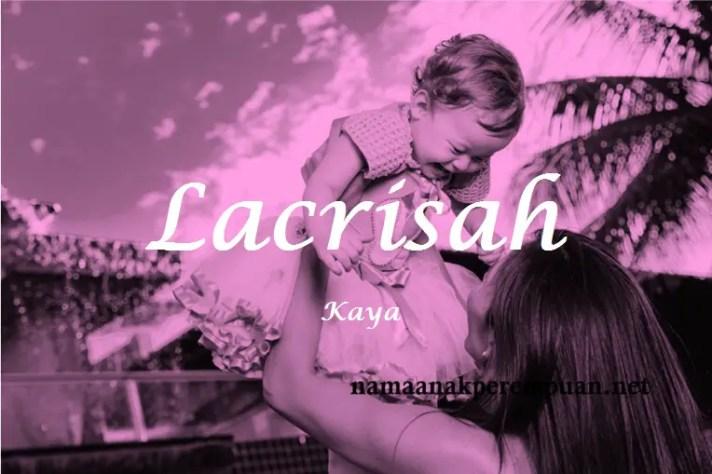 arti nama Lacrisah