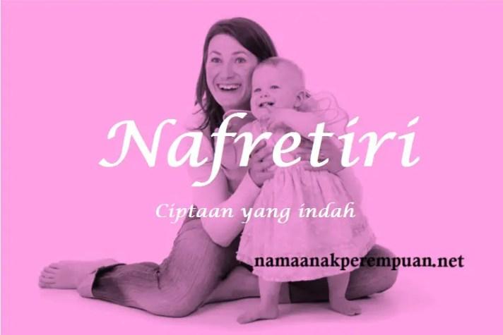 arti nama Nafretiri
