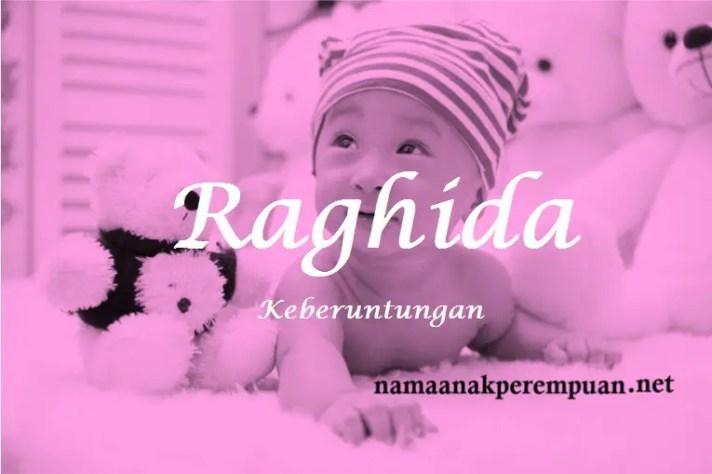 arti nama Raghida