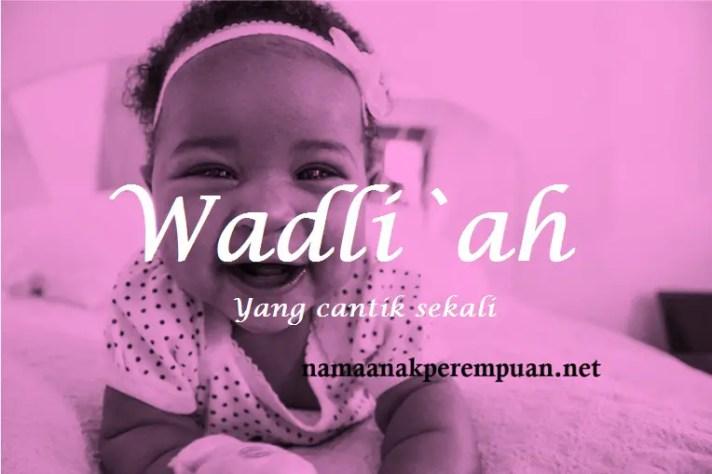 arti nama Wadli`ah