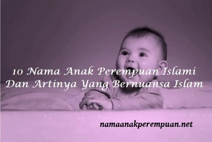 nama anak perempuan islami dan artinya