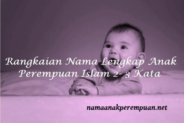 nama lengkap anak perempuan islam