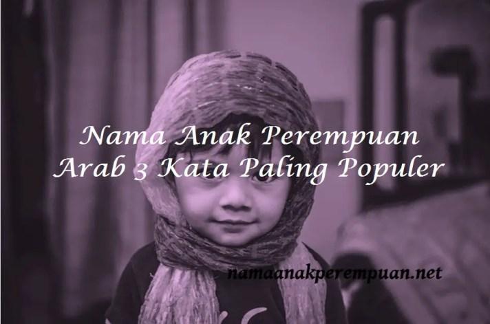 Nama Anak Perempuan Arab 3 Kata