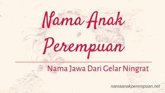 Nama Anak Perempuan Jawa Ningrat