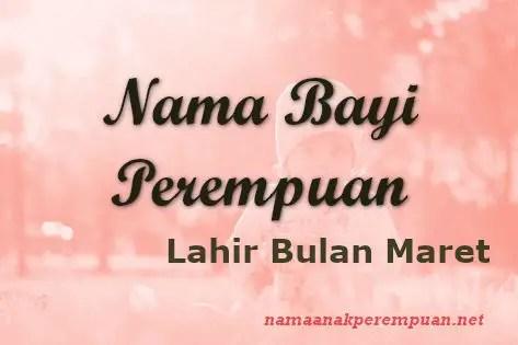 Nama Bayi Perempuan Lahir Bulan Maret
