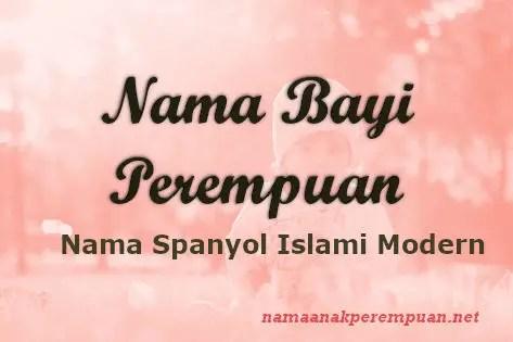 Nama Bayi Perempuan Spanyol Islami Modern