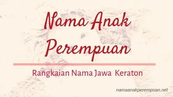 Rangkaian Nama Anak Perempuan Jawa keraton