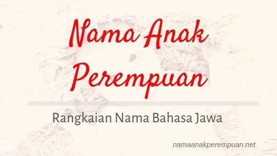 Rangkaian Nama Anak Perempuan Jawa