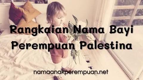 Rangkaian Nama Bayi Perempuan Palestina