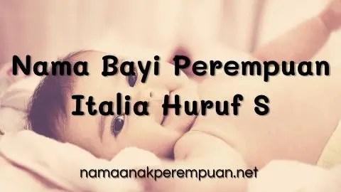 Nama Bayi Perempuan Italia Huruf S