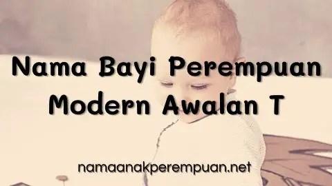 Nama Bayi Perempuan Modern Awalan T