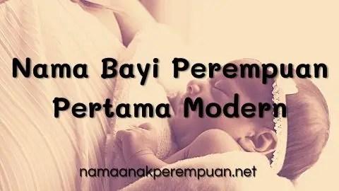 Nama Bayi Perempuan Pertama Modern