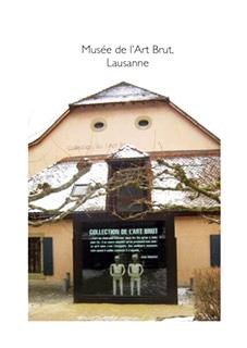 Musee de lArt Brut Lausanne