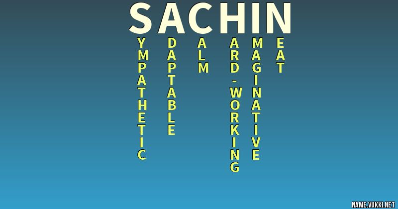 The meaning of sachin - Name meanings