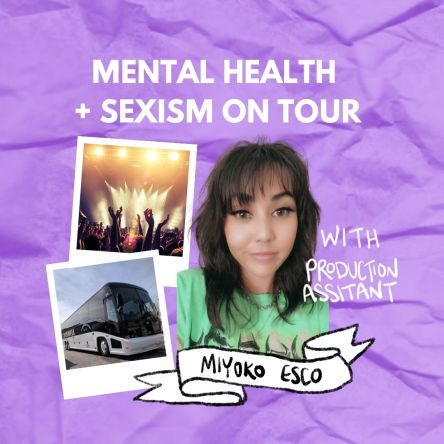 mental health and sexism on tour