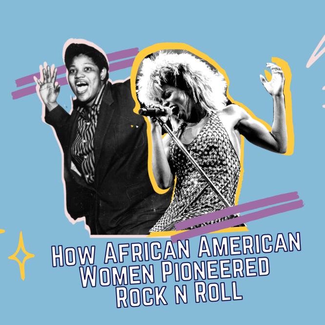 How African American Women Pioneered Rock N Roll