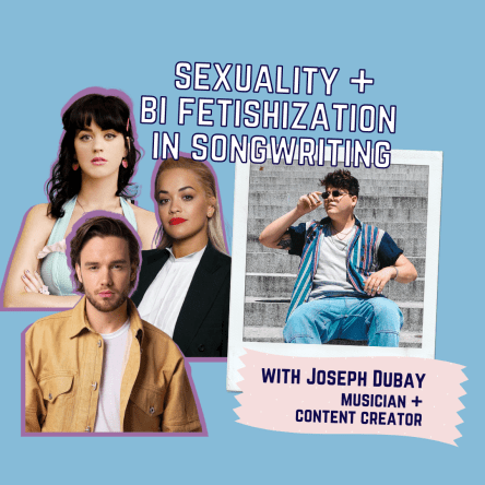 Sexuality and Bi Fetishization in Songwriting