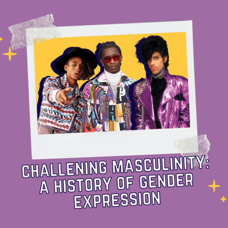Challenging Masculinity: A History of Gender Expression in Music