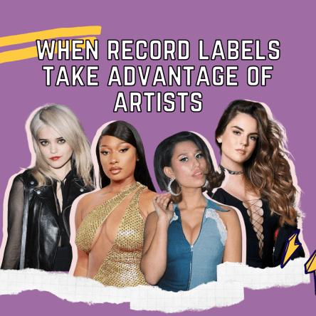 when record labels take advantage of artists