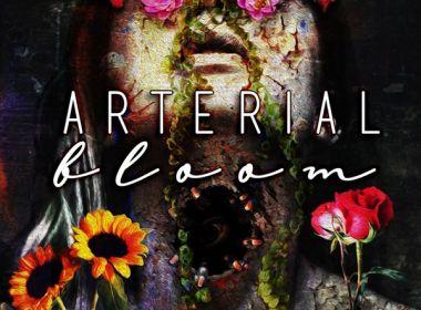 Arterial Bloom anthology
