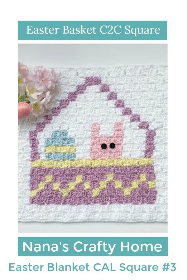 Easter Basket C2C Square Blanket Graphgan Crochet a Long (CAL) Part 3