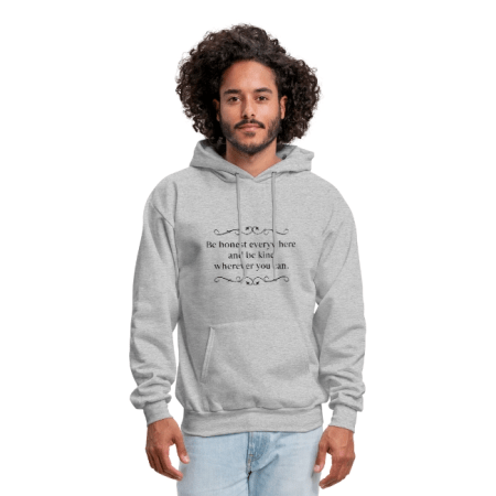 The Be Honest Everywhere Clean Version Real-Life Hoodie for Men