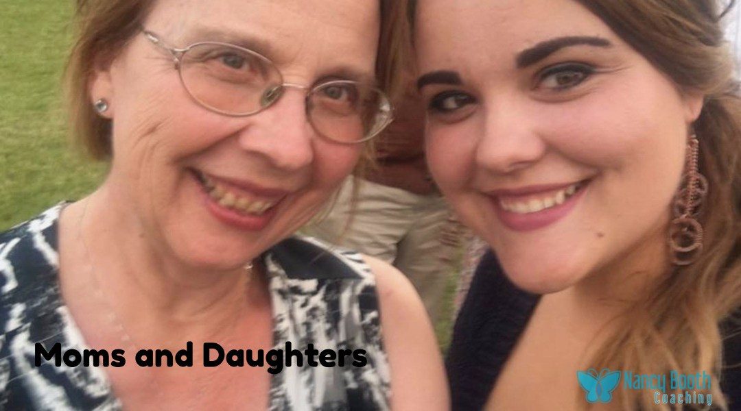 Moms and Daughters – Continually Forging a Bond
