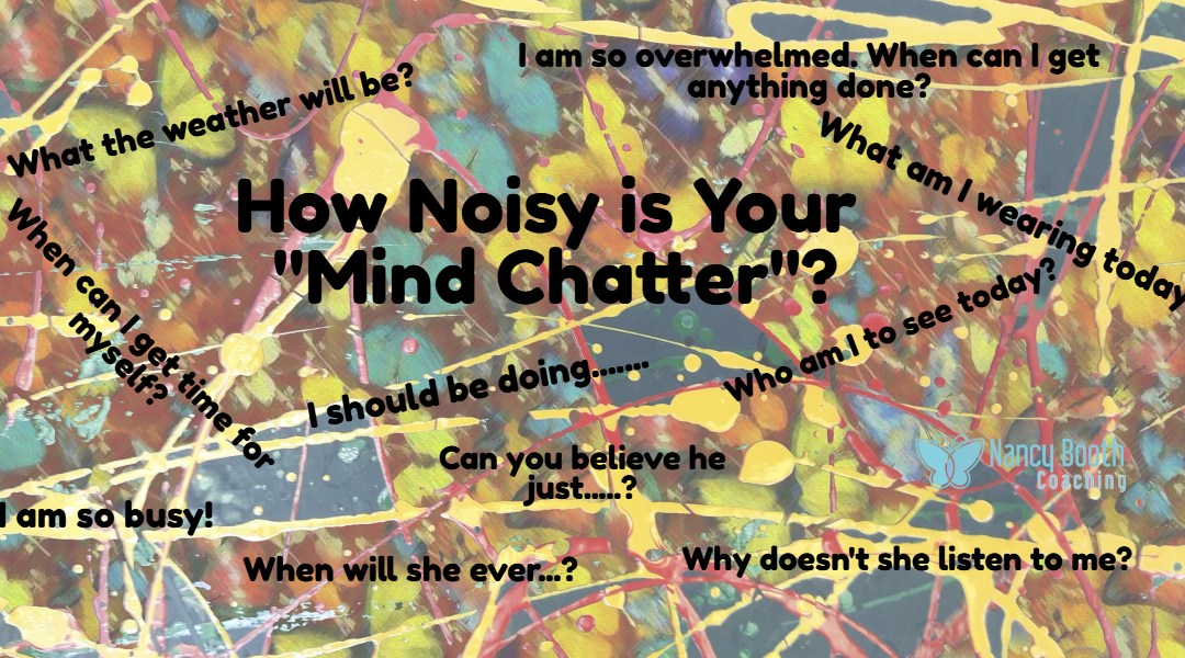 "How Noisy is Your ""Mind Chatter""?"