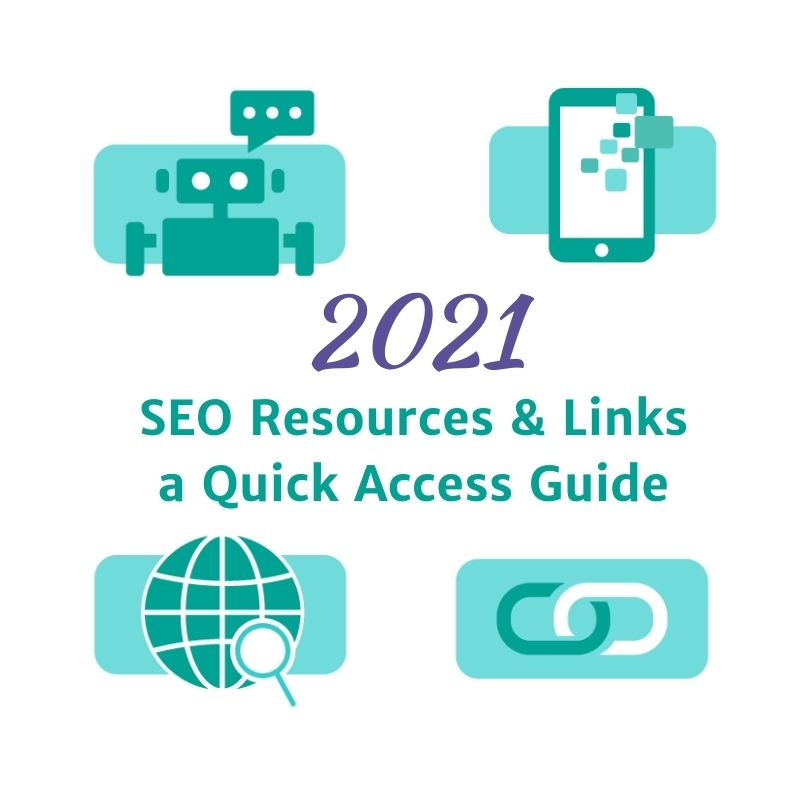 2021 seo resources and links an quick access guide with robot mobile search tool over web and links