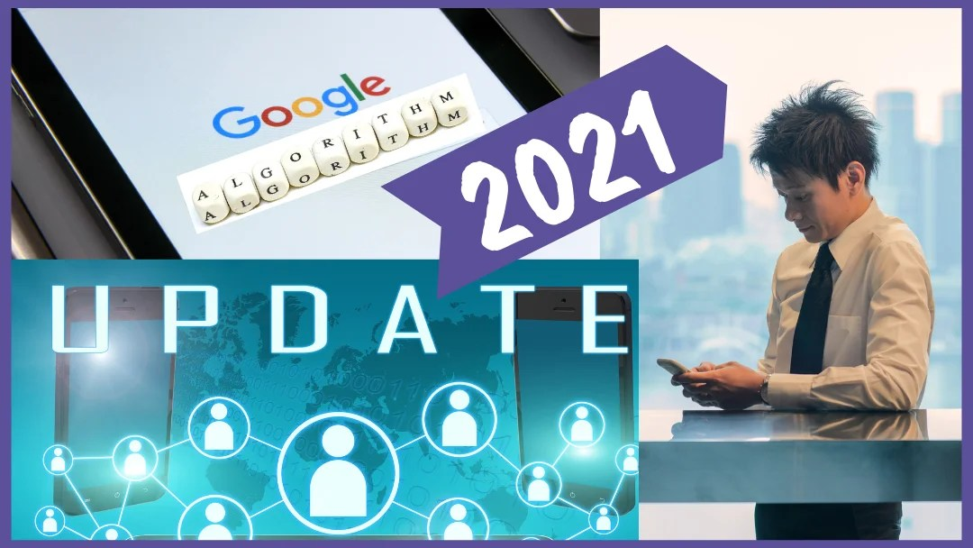 Google Algorithm Updates in 2021: What Small Businesses Need to Know