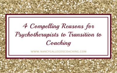 4 Compelling Reasons for Psychotherapists to Transition to Coaching