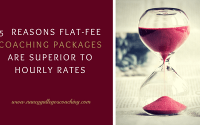 5  Reasons Flat-Fee Coaching Packages are Superior to Hourly Rates