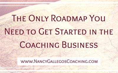 The Only Roadmap You Need to Get Started in the Coaching Business