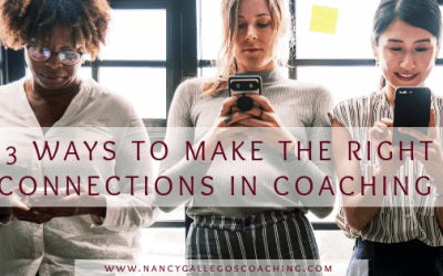 3 Ways to Make the Right Connections in Coaching