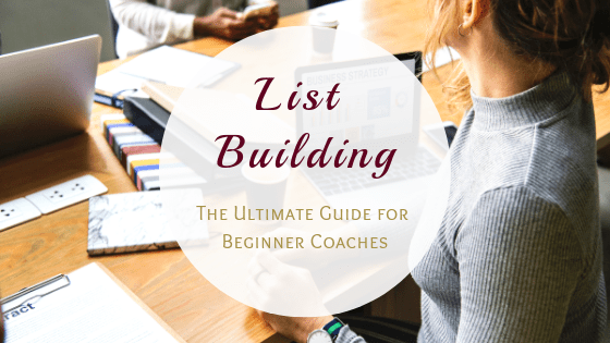 List Building for Beginner Coaches: The Ultimate Guide