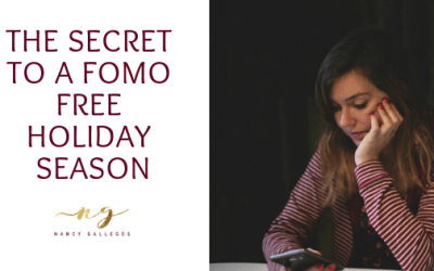 The Secret to a FOMO Free Holiday Season