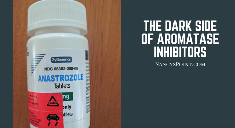 The Dark Side of Aromatase Inhibitors, Part 2
