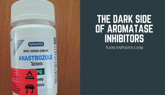 The dark side of aromatase inhibitors, part 1