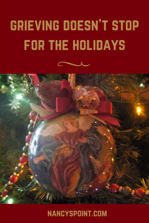 #Grief Doesn't Stop for the #Holidays #loss #holidayseason #Christmas