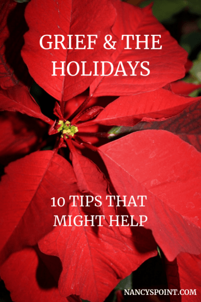#Grief & the #Holiday - 10 tips that might help #christmas #holidayseason #grieving #loss