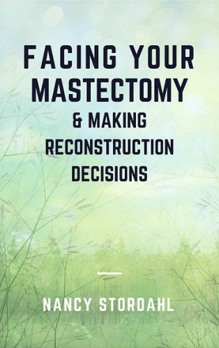 Facing Your Mastectomy