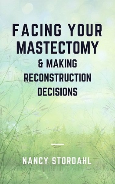 Facing Your Mastectomy & Making Reconstruction Decisions - My New Ebook Is Here! #mastectomy #breastreconstruction #breastcancer #brca