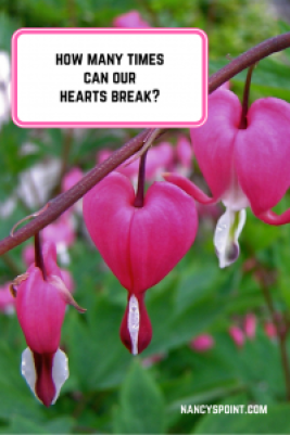 How many times can our hearts break?