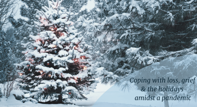Coping with #loss, #grief & the #holidays amidst a #pandemic #coronavirus #traditions #mentalhealth Christmas