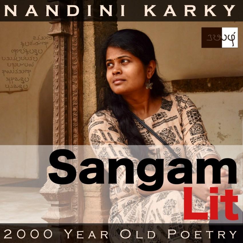 Sangam Lit – Introduction – Nandini Karky's Musings