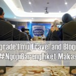Upgrade Ilmu Travel and Blog di #NgopiBarengTiket Makassar