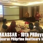 10th PRUsyariah dan Peluncuran PRUprime Healthcare Syariah di Makassar